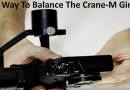 Best Way To Balance The Crane-M Gimbal
