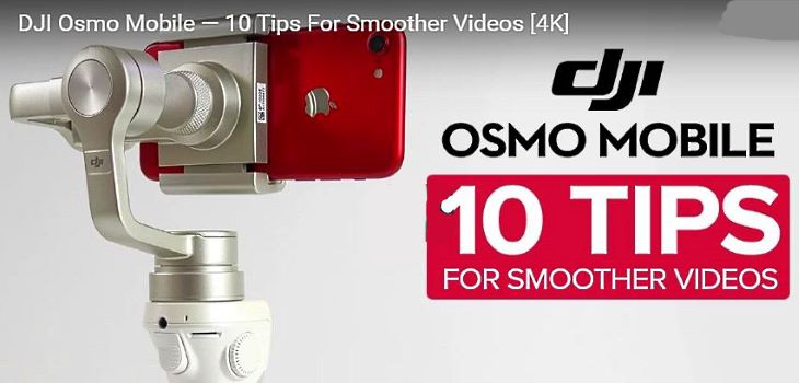 DJI Osmo Mobile Tips And Trick For Best Video