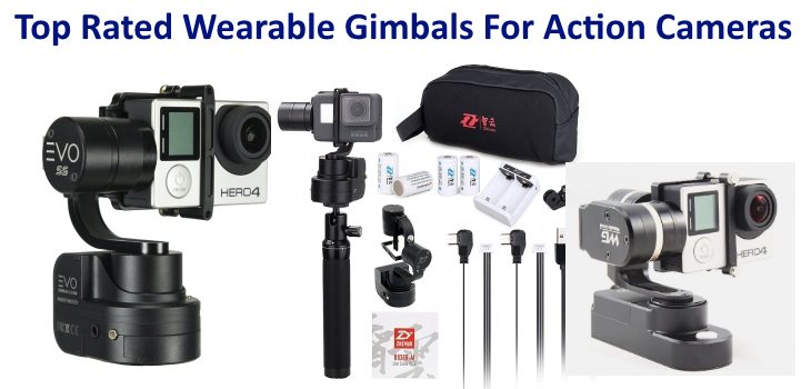 Top Rated Wearable Gimbals For Action Cameras