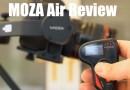 Moza Air Gimbal Review Large Camera