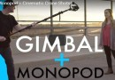 Camera Gimbal And Monopod For Cinematic Shots