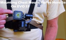 Tips Help Chest Mount GoPro Hero Session On EVO SS Gimbal