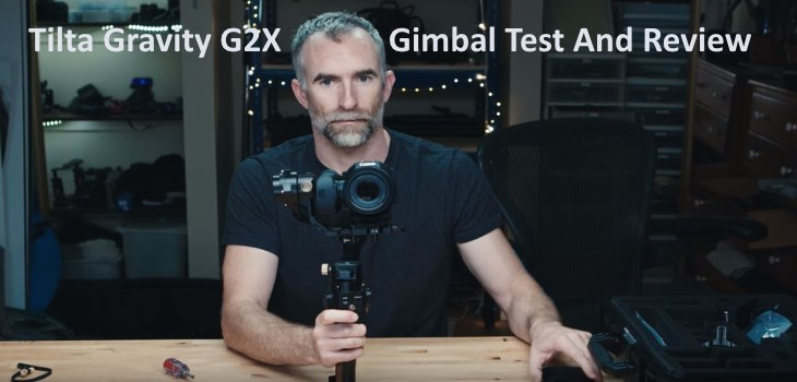 Tilta Gravity G2X Gimbal Test And Review