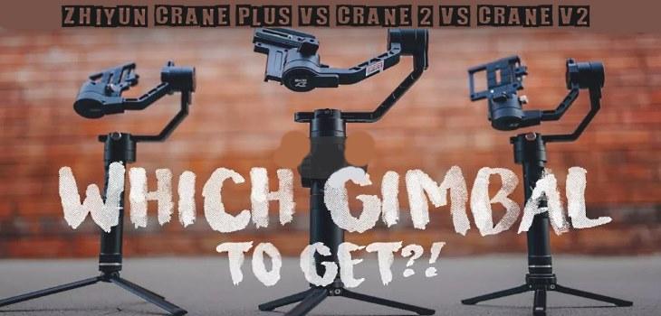 Zhiyun Crane Plus vs Crane 2 vs Crane v2 Best Gimbal