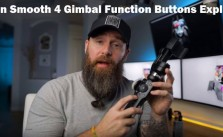 Zhiyun Smooth 4 Gimbal Function Buttons Explained