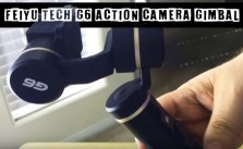 Feiyu Tech G6 Action Camera Gimbal Review