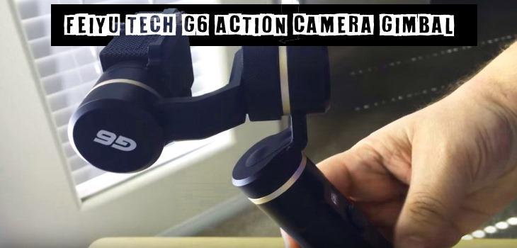 Feiyu Tech G6 Action Camera Gimbal Review