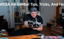 MOZA Air Gimbal Tips Tricks And Help