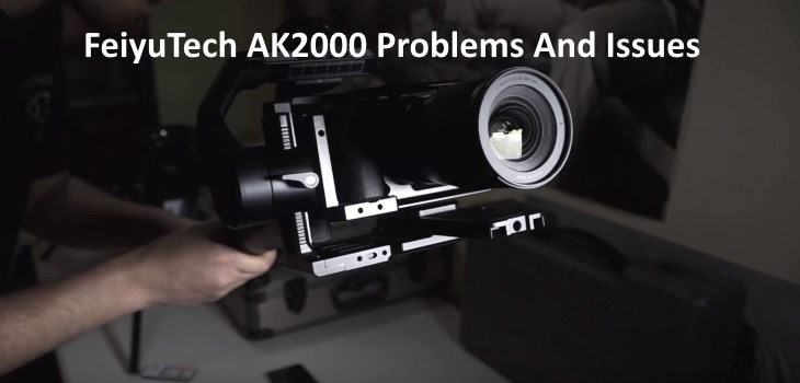 FeiyuTech AK2000 Problems and issues help