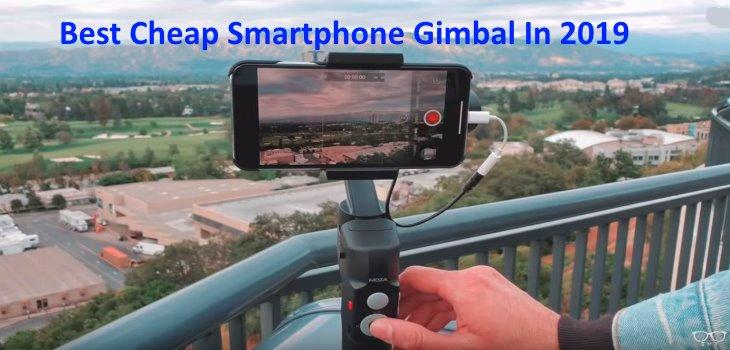 Best Cheap Smartphone Gimbal In 2019 Moza Mini S