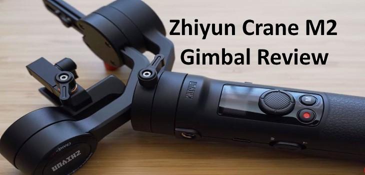 Zhiyun Crane M2 Review Test